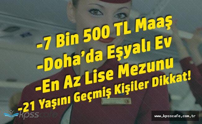 Katar Havayolları Türk Personel Alacak! (En Az Lise Mezunu, 7 Bin 500 TL Maaş, Katar'da Daire)