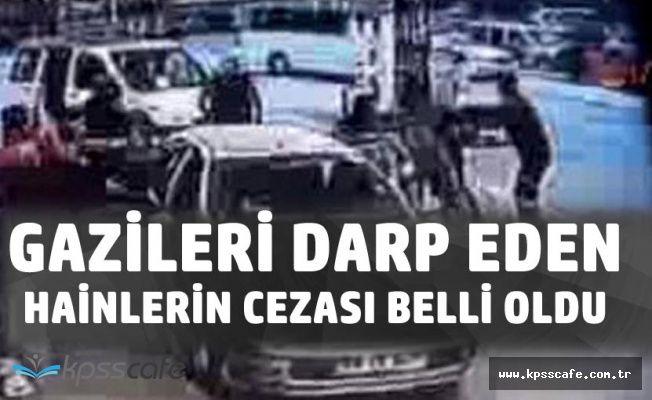 Ankara'da İki Gazimizi Darp Edenlerin Cezası Belli Oldu