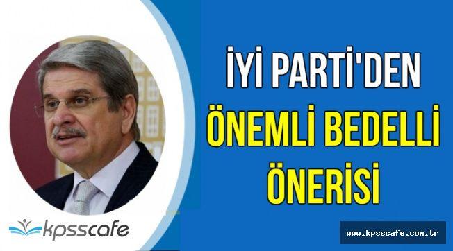 İYİ Parti'den Önemli Bedelli Askerlik Önerisi