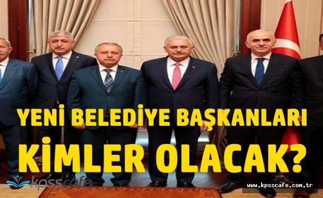 AK Parti'den Açıklama ! Yeni Belediye Başkanları Belli Oluyor