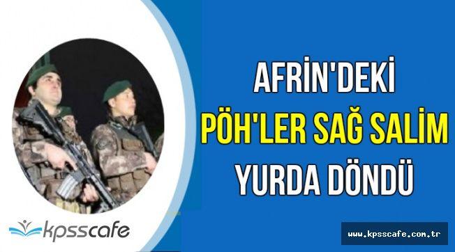 Afrin'deki PÖH'ler Sağ Salim Döndü