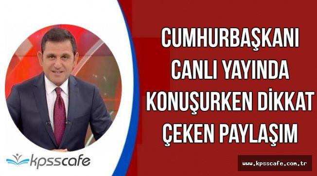 Erdoğan Konuşurken Fatih Portakal'dan Dikkat Çeken Açıklama