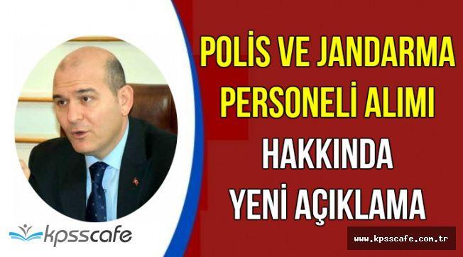 Bakan Soylu'dan Yeni Polis ve Jandarma Alımı Hakkında Açıklama (Belirsizlik Sürüyor)