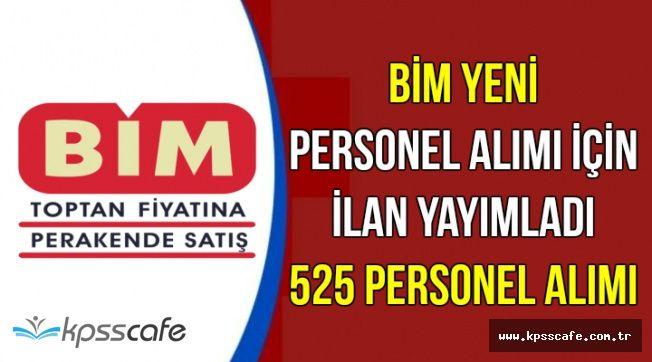 BİM İŞKUR'da Yeni İlanlar Yayımladı: 525 Personel Alımı
