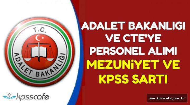 Memur Alımı Sayısı Arttı-Adalet Bakanlığı ve CTE Personel Alımı KPSS ve Mezuniyet Şartı