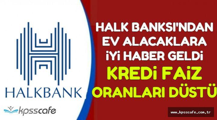 Halk Bankası Konut Kredisi Faiz Oranlarını Düşürdü (Kredi Hesaplama Sayfası)