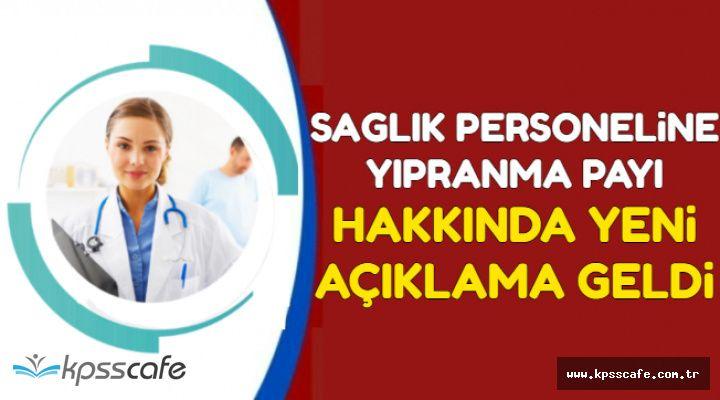 Sağlık Personellerine Yıpranma Payı İçin Yeni Açıklama Geldi