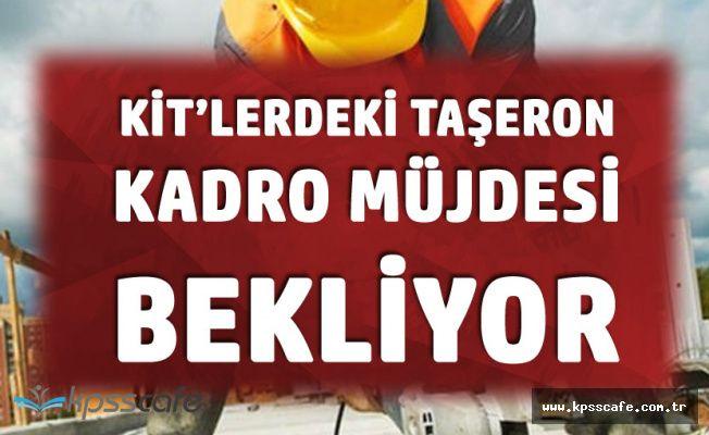 KİT'lerdeki Taşeron İşçilerinin Gözü Kadro Müjdesinde
