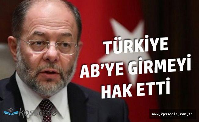 Türkiye Avrupa Birliğine Girmeyi Diğer Ülkelerden Daha Önce Hak Etti