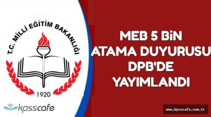 MEB 5 Bin Atama İlan Metni DPB'de Yayımlandı