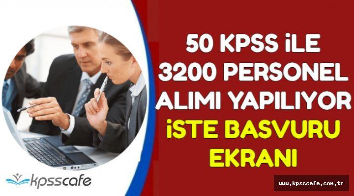 50 KPSS ile 3200 Kamu Personel Alımı Başvuru Ekranı