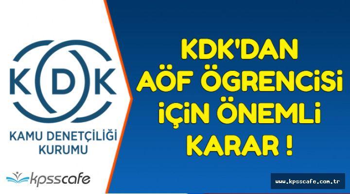 KDK'dan AÖF Öğrencisi İçin Önemli Karar !