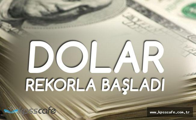 Dolar Fiyatları Haftaya Yine Rekorla Başladı