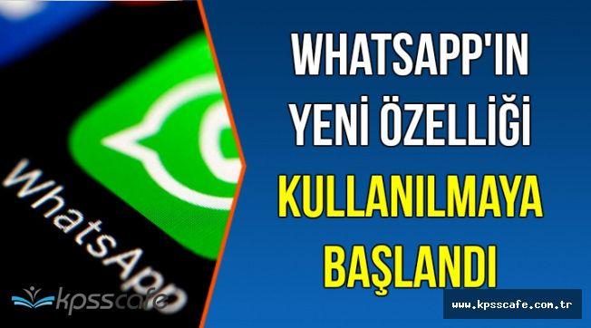 WhatsApp Kullanıma Açtı-İşte Yeni Özellik