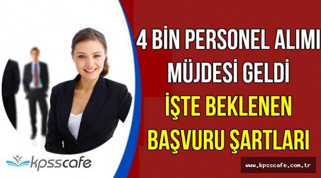 Erdoğan 4 Bin Memur Alınacak Dedi-İşte Başvuru Şartları