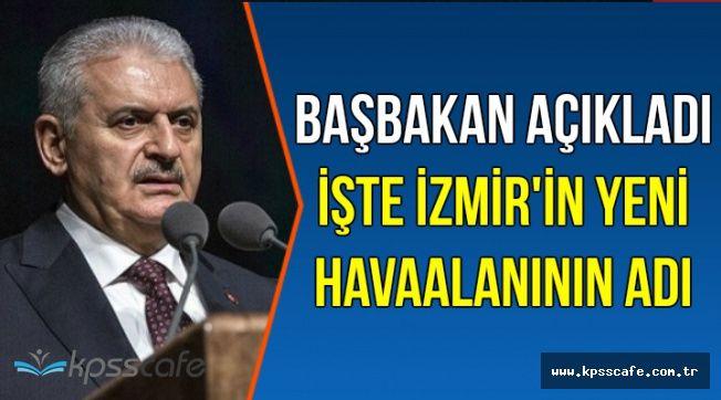 İzmir'in Yeni Havaalanının Adı Belli Oldu