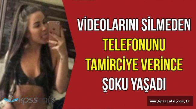 Videolarını Silmeden Telefonunu Tamirciye Verdi: Sonra Şoku Yaşadı