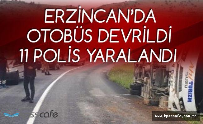 Erzincan'da Polisleri Taşıyan Otobüs Devrildi! 11 Polisimiz Yaralandı