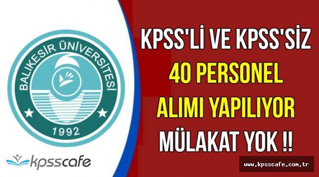 KPSS'li ve KPSS'siz 40 Kamu Personeli Alımı-Mülakat Yok !
