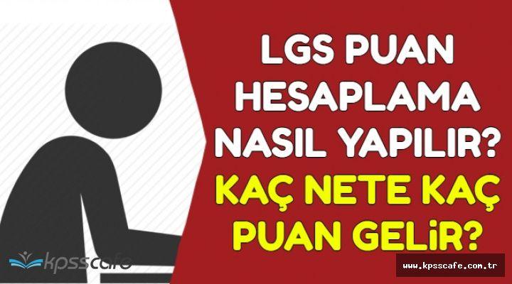 2018 LGS Puan Hesaplama Nasıl Yapılır? Kaç Nete Kaç Puan Gelir? (LGS Nedir?)