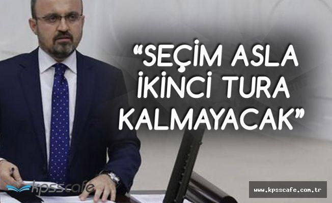 AK Parti'li Bülent Turan: Seçim İkinci Tura Kalmayacak