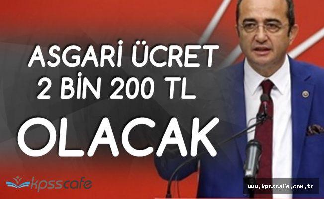 Tezcan : Asgari Ücret 2 Bin 200 TL'ye Çıkacak