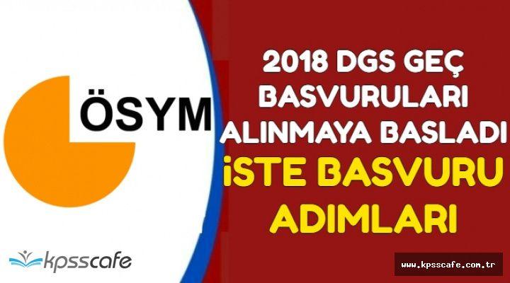2018 DGS Geç Başvuruları Başladı (Başvuru Şekli ve Ücreti Yatırma)