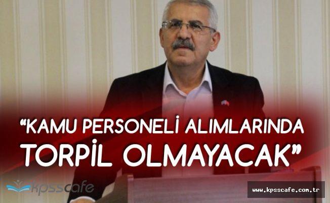 Fahrettin Yokuş: Kamu Personeli Alımlarında Torpil Olmayacak