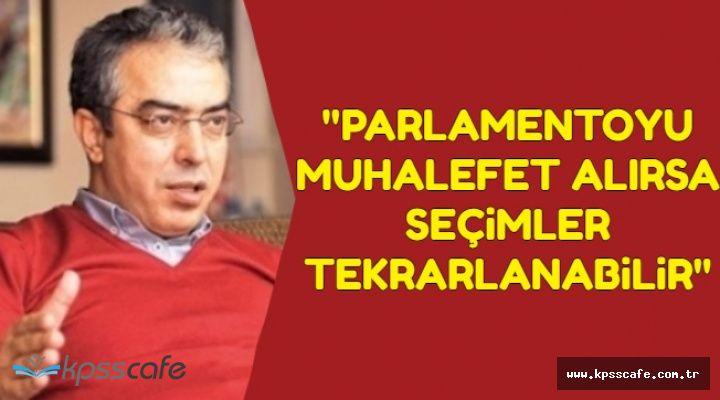 """Flaş Açıklama Geldi: """"Parlamentoyu Muhalefet Alırsa Seçimler Tekrarlanabilir"""""""