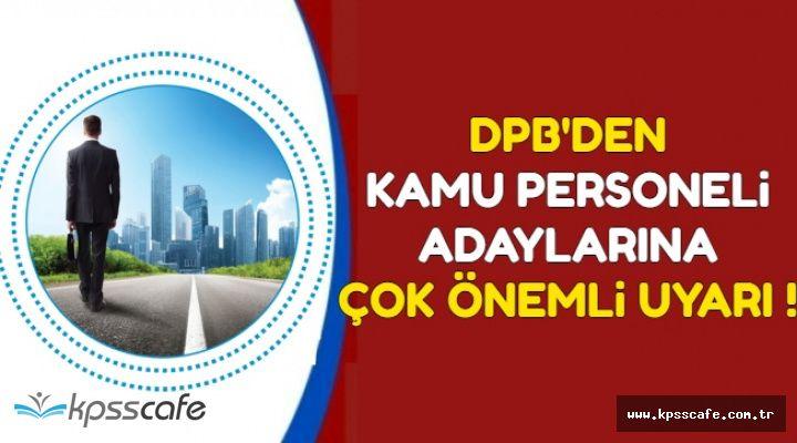 Son Dakika: DPB'den Kamu Personeli Olmak İsteyenlere Önemli Uyarı !