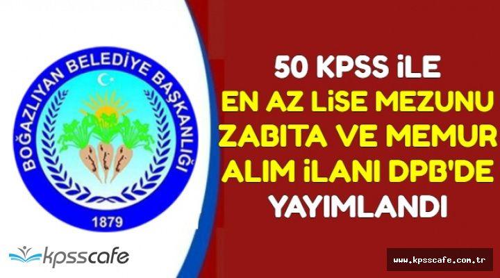 En Az Lise Mezunu 50 KPSS ile Zabıta ve Memur Alımı İlanı DPB'de Yayımlandı
