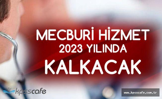 Pratisyen Hekimlerde Mecburi Hizmet 2023'e Kadar Kalkacak!