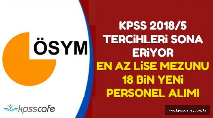 KPSS Tercihleri 11 Haziran 2018'de Sona Eriyor: Mülakatsız 18 Bin Kamu Personeli Alımı