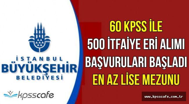 60 KPSS ile 500 İtfaiye Eri Alımı Yapılacak-En Az Lise