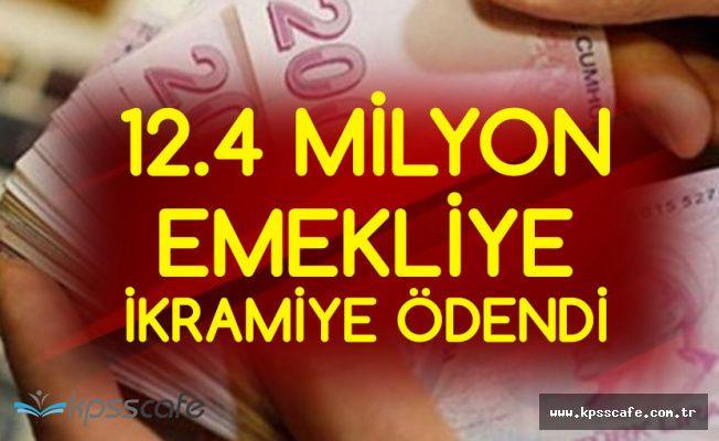 12.4 Milyon Emekliye Bayram İkramiyesi Ödendi