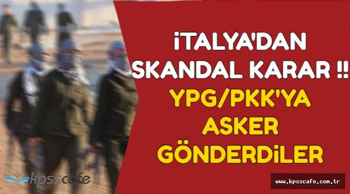 İtalya'dan Skandal Karar: YPG/PKK'ya Asker Yolladılar