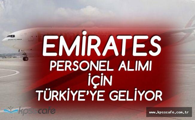 Emirates Yeni Personel alımı için Türkiye'ye Geliyor! 74 Bin Lira Maaş ve Ev Verecek!