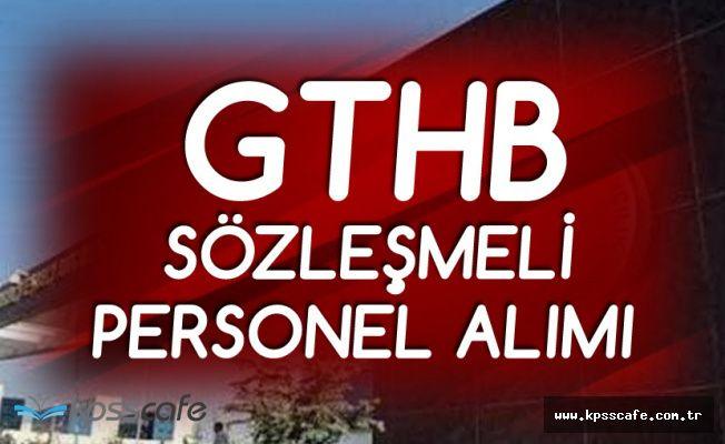 GTHB Yüksek Maaşla Personel Alacak