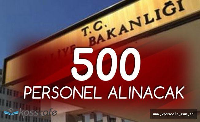 Maliye Bakanlığı 500 Personel Alımı Başvuruları 2 Temmuz'da Başlıyor