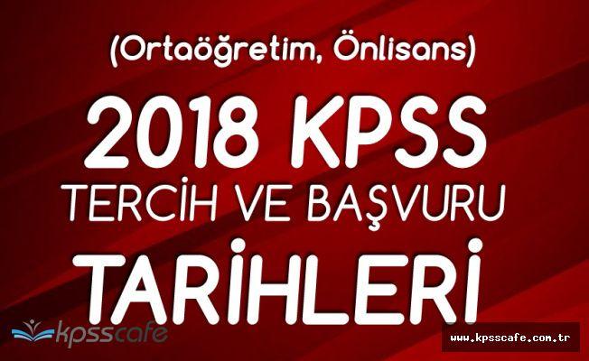 2018 KPSS Ortaöğretim ve Önlisans Sınav , Tercih Tarihleri