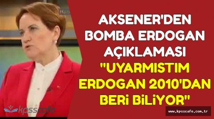 Akşener 'İlk Kez Açıklıyorum' Dedi Erdoğan Hakkında Bomba Sözler Söyledi