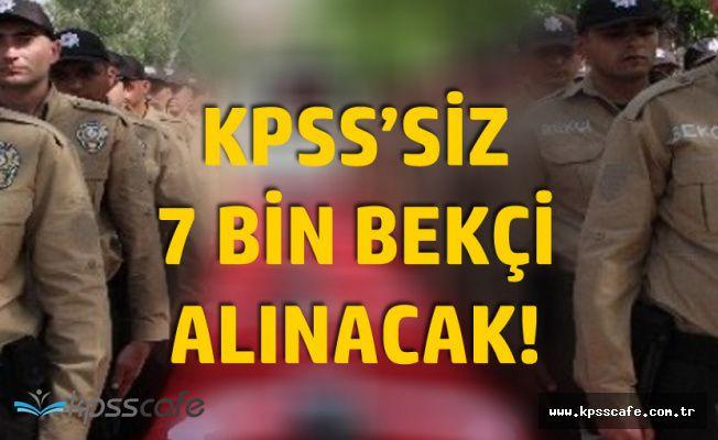 KPSS'siz 7 Bin Bekçi Alımında Başvuru Süresi Sona Eriyor! (Bunu Yapanların Başvurusu Geçersiz)