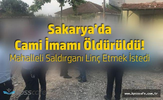 Sakarya'da Silahlı Kavga! Cami İmamı Öldürüldü