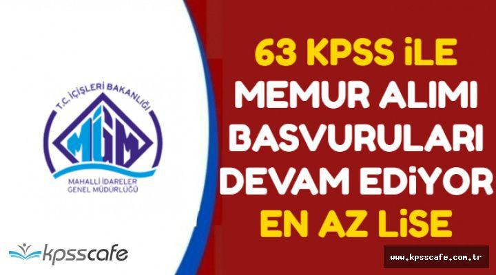 63 KPSS ile Tahsildar, VHKİ, Hizmetli ve Zabıta Memuru Alımı-En Az Lise