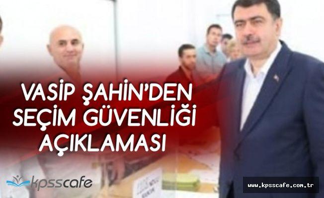 İstanbul Valisi Şahin: 40 Bin Polis, 6 Bin Jandarma Görev Yapacak