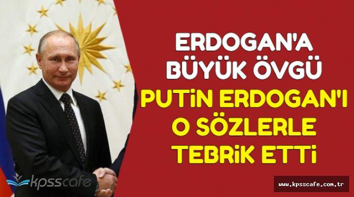 Putin'den Erdoğan'a Övgü Dolu Tebrik-Putin Erdoğan'ı O Sözlerle Övdü