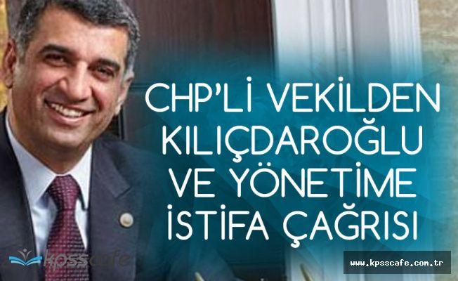 CHP Milletvekili'nden Parti Genel Başkanı ve Yönetime İstifa Çağrısı
