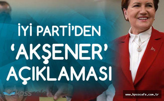 İYİ Parti'den 'Meral Akşener' Açıklaması Geldi!
