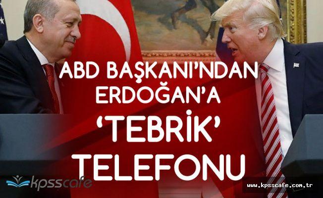 ABD Başkanı'ndan Cumhurbaşkanı Erdoğan'a Tebrik Telefonu