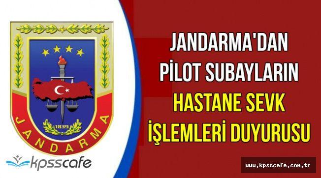 Jandarma'dan Hastane Sevk Duyurusu (Pilot Sınıfı Subay)